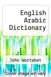English Arabic Dictionary by John Wortabet - ISBN 9780781801522