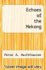 cover of Echoes of the Mekong