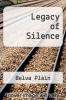 cover of Legacy of Silence (1st edition)