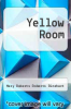 cover of Yellow Room