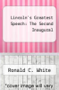 cover of Lincoln`s Greatest Speech: The Second Inaugural