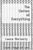 cover of The Center of Everything