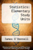 cover of Statistics: Elementary Study Units (2nd edition)