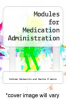 cover of Modules for Medication Administration