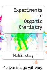 Experiments in Organic Chemistry by Mckinstry - ISBN 9780787260866