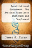 cover of Constitutional Government : The American Experience - With Disk and Supplement (4th edition)