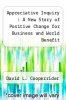 cover of Appreciative Inquiry : A New Story of Positive Change for Business and World Benefit