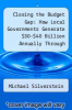 cover of Closing the Budget Gap: How Local Governments Generate $30-$40 Billion Annually Through Public Entrepreneurship