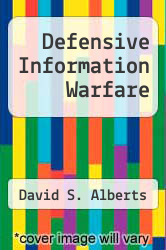 Cover of Defensive Information Warfare EDITIONDESC (ISBN 978-0788146954)