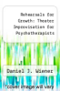 cover of Rehearsals for Growth: Theater Improvisation for Psychotherapists