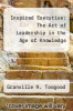 cover of Inspired Executive: The Art of Leadership in the Age of Knowledge