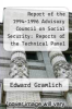 cover of Report of the 1994-1996 Advisory Council on Social Security: Reports of the Technical Panel on Trends and Issues in Retirement Savings