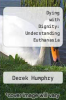 cover of Dying with Dignity: Understanding Euthanasia