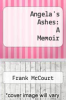 cover of Angela`s Ashes: A Memoir