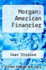 cover of Morgan: American Financier