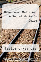 Cover of Behavioral Medicine: A Social Worker