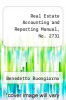 cover of Real Estate Accounting and Reporting Manual, No. 2731