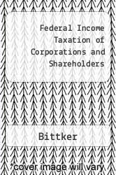 Cover of Federal Income Taxation of Corporations and Shareholders 7TH 06 (ISBN 978-0791360286)