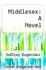 cover of Middlesex: A Novel