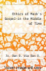 cover of Ethics of Mark`s Gospel-in the Middle of Time
