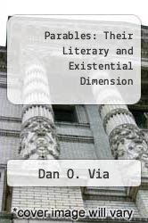 Parables: Their Literary and Existential Dimension by Dan O. Via - ISBN 9780800613921