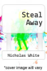 cover of Steal Away