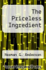 cover of The Priceless Ingredient