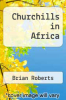 cover of Churchills in Africa