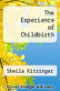 cover of The Experience of Childbirth