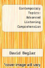 cover of Contemporary Topics: Advanced Listening Comprehension (1st edition)