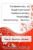 cover of Fundamentals of Organizational Communication: Knowledge, Sensitivity, Skills, Values (3rd edition)