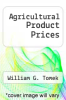 cover of Agricultural Product Prices