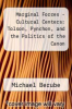 cover of Marginal Forces - Cultural Centers: Tolson, Pynchon, and the Politics of the Canon