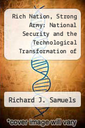 Cover of Rich Nation, Strong Army: National Security and the Technological Transformation of Japan EDITIONDESC (ISBN 978-0801427053)