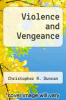 cover of Violence and Vengeance