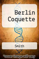 Berlin Coquette - Smith