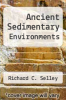 cover of Ancient Sedimentary Environments (2nd edition)