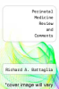cover of Perinatal Medicine Review and Comments (2nd edition)