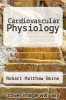 cover of Cardiovascular Physiology (5th edition)