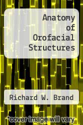 Cover of Anatomy of Orofacial Structures EDITIONDESC (ISBN 978-0801607400)