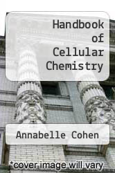 Cover of Handbook of Cellular Chemistry EDITIONDESC (ISBN 978-0801610073)