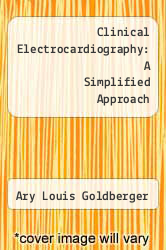Cover of Clinical Electrocardiography: A Simplified Approach  (ISBN 978-0801618598)