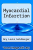 cover of Myocardial Infarction (3rd edition)