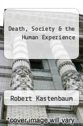 Cover of Death, Society & the Human Experience EDITIONDESC (ISBN 978-0801626173)