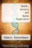 cover of Death, Society and Human Experience (2nd edition)