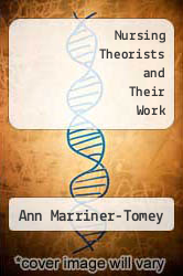 Cover of Nursing Theorists and Their Work EDITIONDESC (ISBN 978-0801631627)