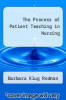 cover of The Process of Patient Teaching in Nursing (5th edition)