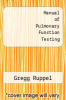cover of Manual of Pulmonary Function Testing (2nd edition)
