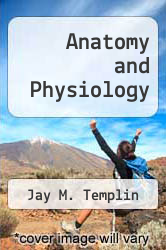 Anatomy and Physiology by Jay M. Templin - ISBN 9780801644290