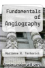 cover of Fundamentals of Angiography